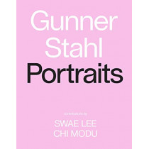 Gunner Stahl: Portraits: I Have So Much To Tell You by Gunner Stahl, 9781419741319