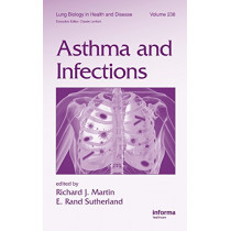 Asthma and Infections by Richard Martin, 9781420092998