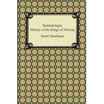 Heimskringla: History of the Kings of Norway by Snorri Sturluson, 9781420950472