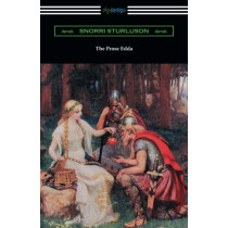 The Prose Edda (Translated with an Introduction, Notes, and Vocabulary by Rasmus B. Anderson) by Snorri Sturluson, 9781420956375