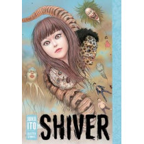 Shiver: Junji Ito Selected Stories by Junji Ito, 9781421596938