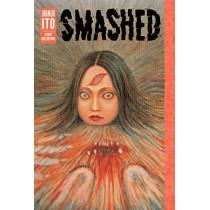Smashed: Junji Ito Story Collection by Junji Ito, 9781421598468