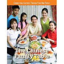 The Chinese Family Table by Kathryn Hulick, 9781422240434