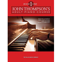 The Adult Preparatory Piano Book, Book One by John Thompson, 9781423405801