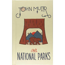 Our National Parks by John Muir, 9781423650393