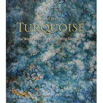 Turquoise: The World Story of a Fascinating Gemstone by Joe Dan Lowry, 9781423650898
