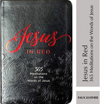Jesus in Red: 365 Meditations on the Words of Jesus by Ray Comfort, 9781424558841