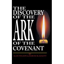 The Discovery of the Ark of the Covenant by Grant Berkley, 9781425141905