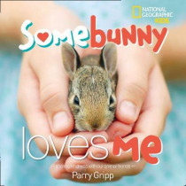 Somebunny Loves Me by National Geographic Kids, 9781426329753