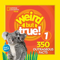 Weird But True! 1 (Weird but True) by National Geographic Kids, 9781426331046