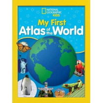 National Geographic Kids My First Atlas of the World: A Child's First Picture Atlas by National Geographic Kids, 9781426331749