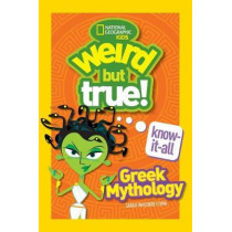Weird But True! Know-It-All: Greek Mythology (Weird but True) by National Geographic Kids, 9781426331893