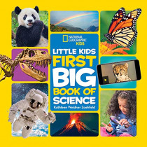 Little Kids First Big Book of Science (First Big Book) by National Geographic Kids, 9781426333187