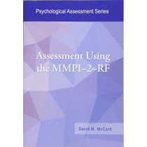 Assessment Using the MMPI-2-RF by David M. McCord, 9781433828072