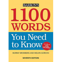 1100 Words You Need to Know by Murray Bromberg, 9781438010427