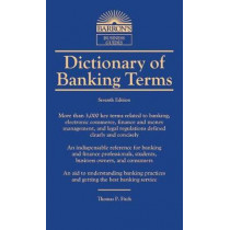 Dictionary of Banking Terms by Thomas P. Fitch, 9781438010434