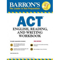Barron's ACT English, Reading, and Writing Workbook by Linda Carnevale, 9781438011127