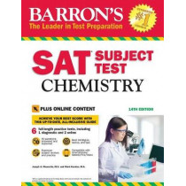 Barron's SAT Subject Test: Chemistry with Online Tests by Joseph A. Mascetta, 9781438011134