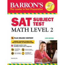 Barron's SAT Subject Test: Math Level 2 with Online Tests by Richard Ku, 9781438011141