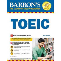 Barron's TOEIC: With Downloadable Audio by Lin Lougheed, 9781438011837