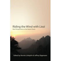 Riding the Wind with Liezi: New Perspectives on the Daoist Classic by Ronnie Littlejohn, 9781438434568
