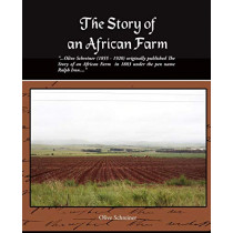 The Story of an African Farm by Olive Schreiner, 9781438501123