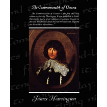 The Commonwealth of Oceana by James Harrington, 9781438510507