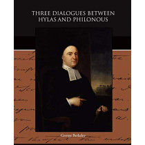 Three Dialogues Between Hylas and Philonous by George Berkeley, 9781438527710