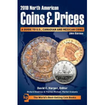 2019 North American Coins & Prices: A Guide to U.S., Canadian and Mexican Coins by David Harper, 9781440248740