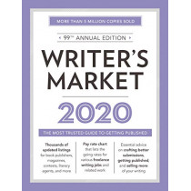Writer's Market 2020: The Most Trusted Guide to Getting Published by Robert Lee Brewer, 9781440301223