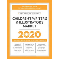Children's Writer's & Illustrator's Market 2020: The Most Trusted Guide to Getting Published by Amy Jones, 9781440301230