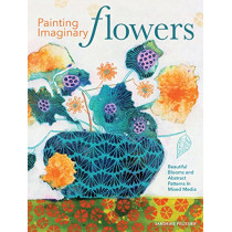 Painting Imaginary Flowers: Beautiful Blooms and Abstract Patterns in Mixed Media by Sandrine Pelissier, 9781440351556