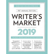 Writer's Market 2019: The Most Trusted Guide to Getting Published by Robert Lee Brewer, 9781440354359