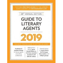 Guide to Literary Agents 2019: The Most Trusted Guide to Getting Published by Robert Lee Brewer, 9781440354380