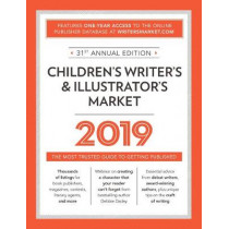 Children's Writer's & Illustrator's Market 2019: The Most Trusted Guide to Getting Published by Robert Lee Brewer, 9781440354403