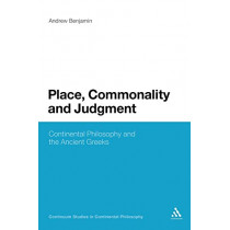 Place, Commonality and Judgment by Andrew Benjamin, 9781441112873