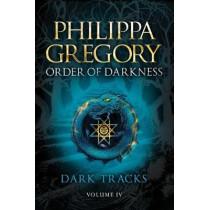 Dark Tracks by Philippa Gregory, 9781442476936