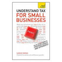 Understand Tax for Small Businesses: Teach Yourself by Sarah Deeks, 9781444171280