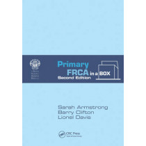 Primary FRCA in a Box, Second Edition by Sarah Armstrong, 9781444180633