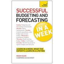 Successful Budgeting and Forecasting in a Week: Teach Yourself by Roger Mason, 9781444182736