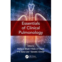 Essentials of Clinical Pulmonology by Pallav L Shah, 9781444186468