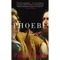 Phoebe: A Story by Paula Gooder, 9781444791747