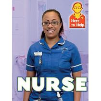 Here to Help: Nurse by Rachel Blount, 9781445140131