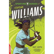 EDGE: Sporting Heroes: Serena Williams by Roy Apps, 9781445153414
