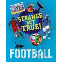 Strange But True!: Football by Paul Mason, 9781445157214