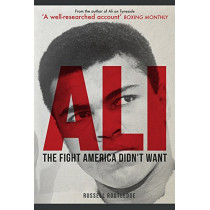 Ali: The Fight America Didn't Want by Russell Routledge, 9781445674506