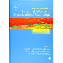 The SAGE Handbook of Industrial, Work & Organizational Psychology: V3: Managerial Psychology and Organizational Approaches by Deniz S. Ones, 9781446207239