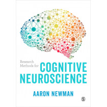 Research Methods for Cognitive Neuroscience by Aaron Newman, 9781446296509
