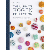 The Ultimate Kogin Collection: Projects and patterns for counted sashiko embroidery by Susan Briscoe, 9781446307328