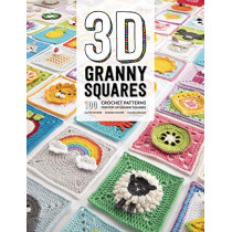 3D Granny Squares: 100 crochet patterns for pop-up granny squares by Celine Semaan, 9781446307434